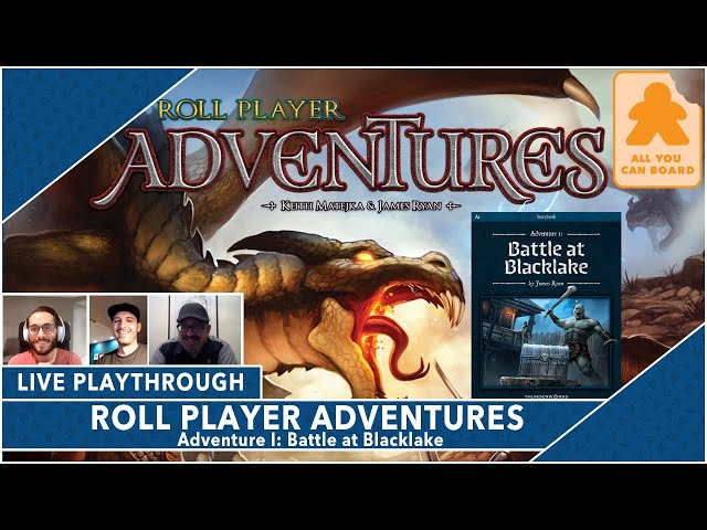 Roll Player Adventures Live Playthrough: Adventure I - Battle at Blacklake w/ Tim Virnig