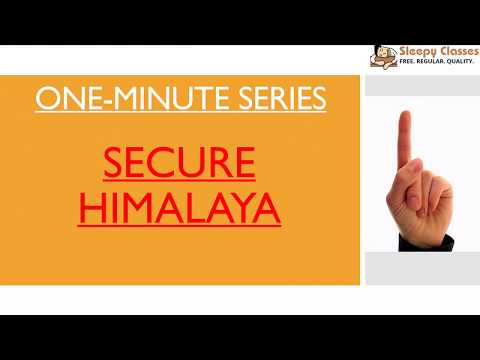 Secure Himalaya Initiative - One Minute Series for UPSC || IAS || Prelims