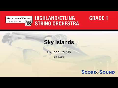 Sky Islands, by Todd Parrish – Score & Sound