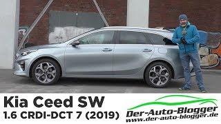 Kia Ceed SW 1.6 CRDI - 7 DCT (2019) -  Test, Review und Fahrbericht / Testdrive