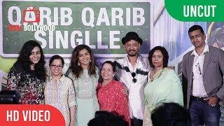 UNCUT - Qarib Qarib Singlle Official Trailer Launch | Irrfan Khan, Parvathy, Tanuja Chandra