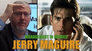 Management Expert Dissects Jerry Maguire & Candid Conversations