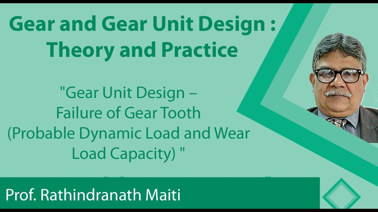 NPTEL :: Mechanical Engineering - NOC:Gear and Gear Unit Design