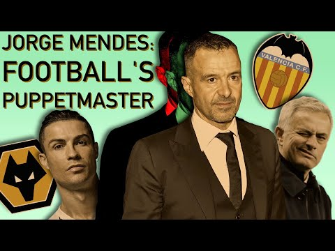How Jorge Mendes Runs Football From the Shadows: Influencing Transfers, Valencia, Wolves & More