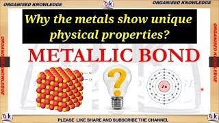 Metallic bonding - How metals show unique properties in hindi
