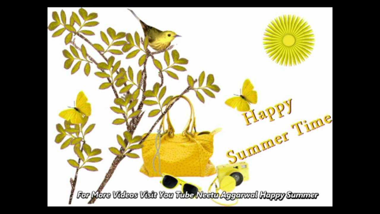 Happy Summer,Welcome Summer Season, Wishes,Greetings,Quotes,Sms,Music,E Card,Whatsapp  Video