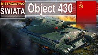 Object 430 - mistrzostwo świata - World of Tanks