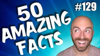 50 AMAZING Facts To Blow Your Mind! #129