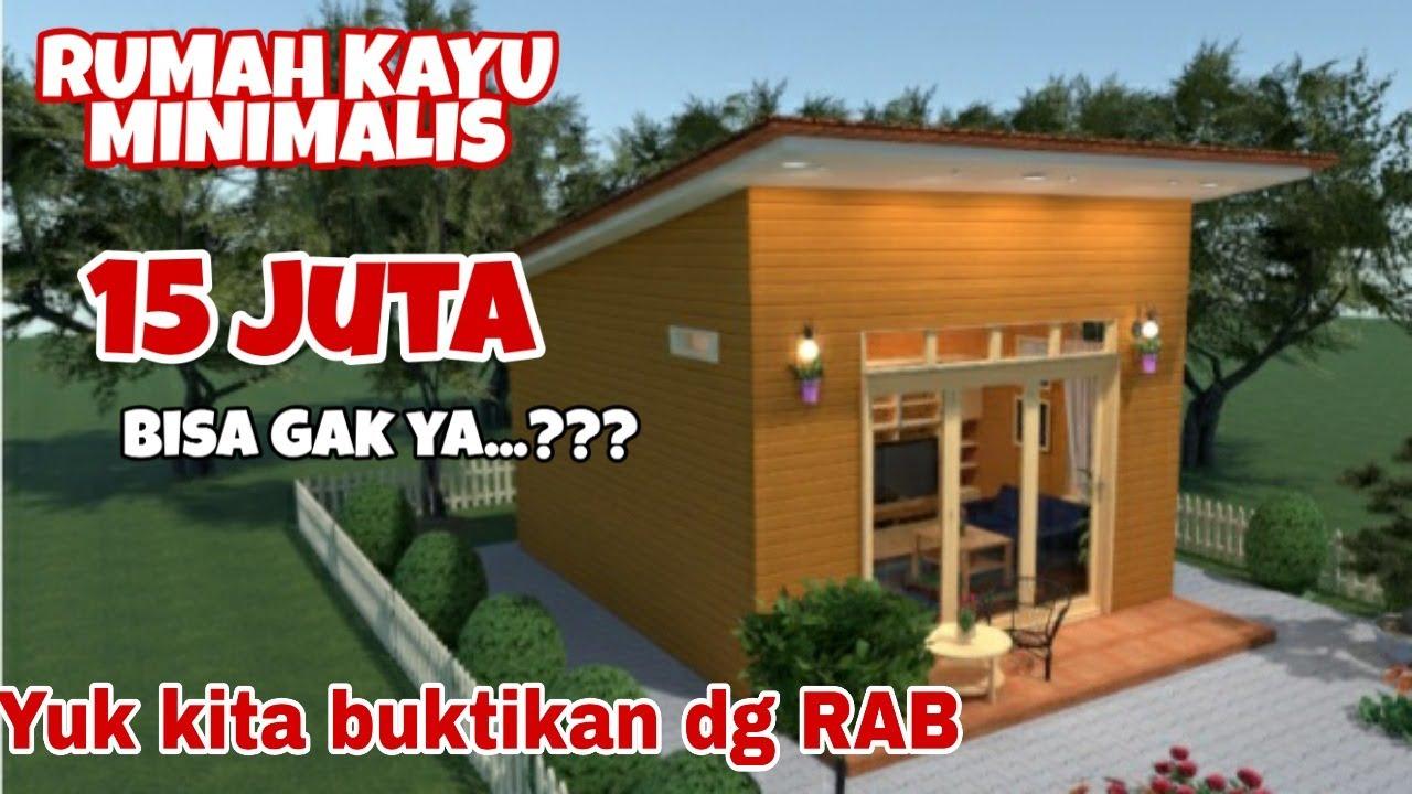 Rumah Kayu Minimalis 4x5meter 15 Juta Bisa Gak Ya Youtube Rumah kayu minimalis sederhana