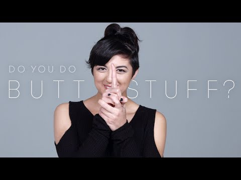 100 People Tell Us If They've Ever Done Butt Stuff | Keep it 100 | Cut