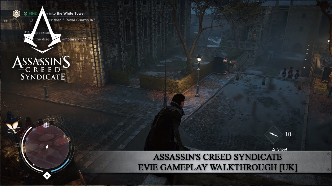 Assassin S Creed Syndicate Evie Gameplay Walkthrough Uk Youtube