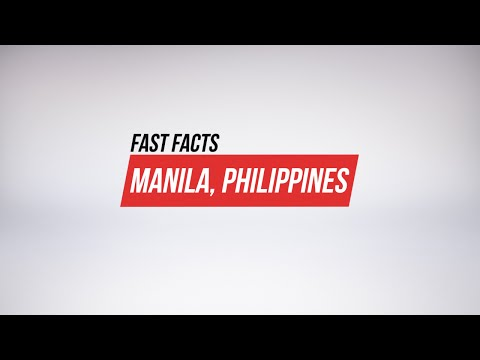 Fast Facts- Manila, Philippines