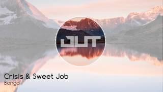 Crisis & Sweet Job - Bongo (Outertone Free Release)