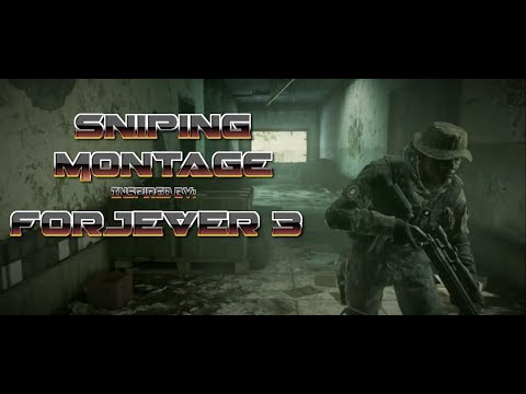 MWR-EPIC SNIPING MONTAGE- Inspired by FORJEVER 3