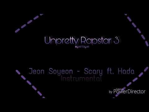 Jeon So Yeon Ft. Hada - Scary Instrumental (Unpretty Rapstar 3)