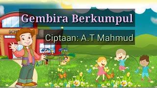 Lagu dan Lirik Gembira Berkumpul (Tema 1 Kelas 2)   Recky Darmawan