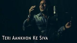 Teri Aankhon Ke Siva Manish Sharma Mohammad Rafi Madan Mohan cover from the film Chiraag.mp3