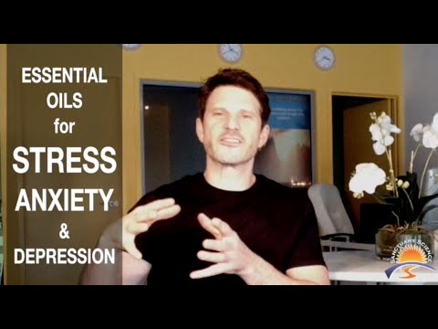 Essential OIls for the treatment of STRESS, ANXIETY and DEPRESSION