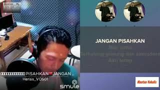 Jangan Pisahkan - Deddy Dores feat Mayang sari | request (karaoke duet bareng) smule cover Herisis
