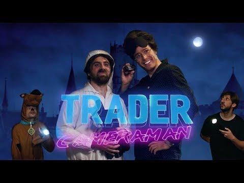 Trader Caméraman (avec Bapt&Gael)