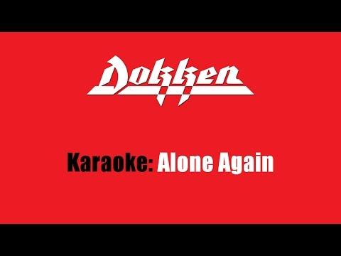Karaoke: Dokken / Alone Again