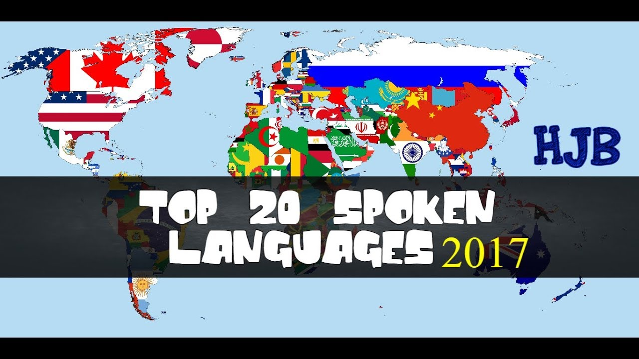 TOP SPOKEN LANGUAGES HJB YouTube - Top 20 languages in the world