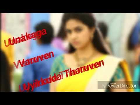 Unakaga Varuven love song