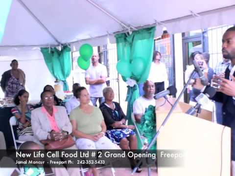 New life  Natural Cell Food Ltd Freeport #2  Launch