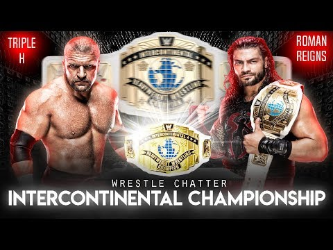 Roman Reigns Vs Triple H Intercontinental Title Match Booked ! Wrestle Chatter