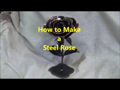 how to make a steel rose