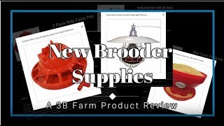 Review of New Brooder Supplies