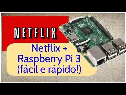 Assista Netflix na Raspberry Pi 3 | Rápido e fácil! [RPi #04]