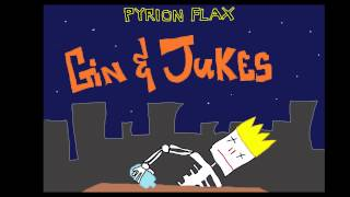 Gin and Jukes - P Fizzle
