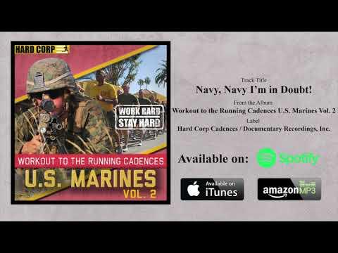 Navy, Navy I'm in Doubt! (USMC Cadence)