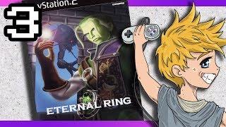 Let's Play! Eternal Ring -03- (Blind)