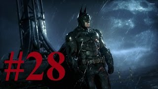 Batman Arkham Knight #28 ► Спасаем Женщину Кошку