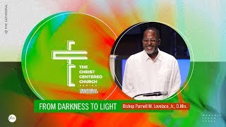 08-11-19 Bishop Parnell M. Lovelace Jr., DMin. - The Christ Centered Church - Study of Colossians