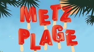 [RE] Découvrez Metz : Metz Plage