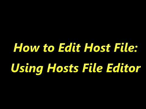 How To Edit Windows Hosts File Using Host File Editor