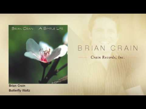 "Brian Crain - Butterfly Waltz (From ""A Simple Life"")"