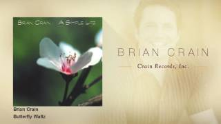 Brian Crain Butterfly Waltz From 34 A Simple Life