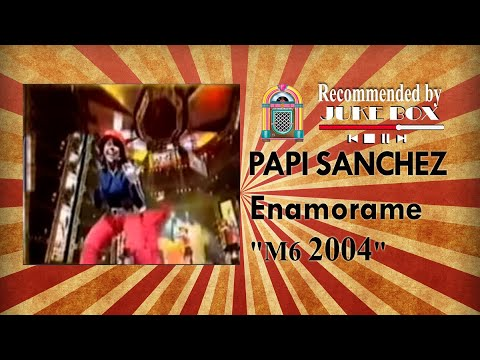 Papi Sanchez - Enamorame (Hit Machine 2004)