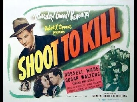 Shoot to Kill (1947)