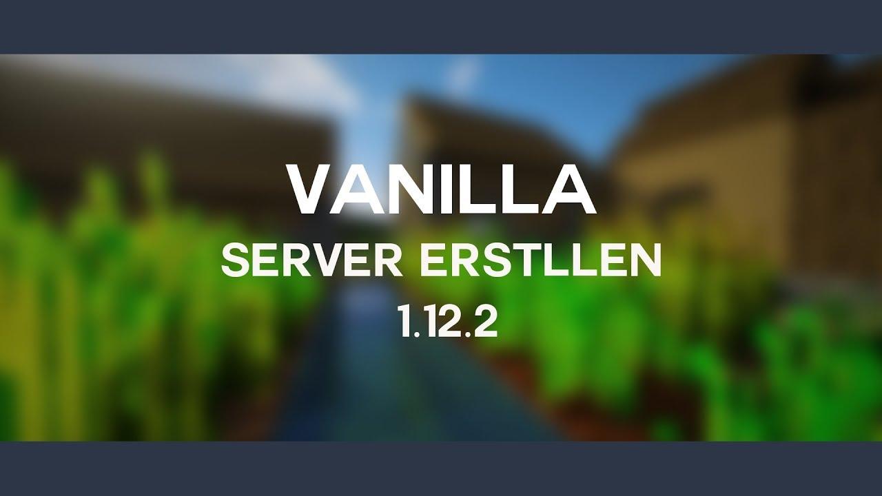 Eigenen Minecraft Server Erstellen Vanilla Download - Minecraft server erstellen vanilla