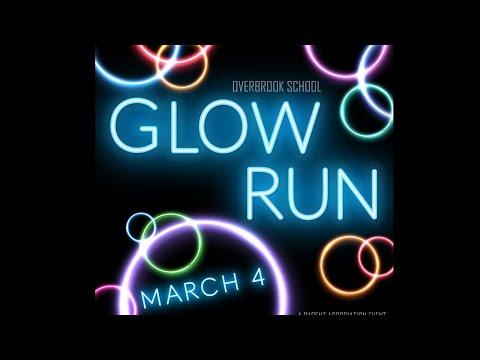Overbrook School Glow Run