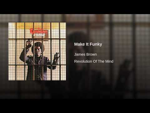 Make It Funky (Live At The Apollo Theater/1971)