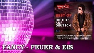 Fancy - Feuer & Eis (Slice Me Nice) - Die Hits auf Deutsch