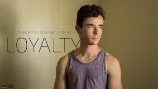 Loyalty - Short Film (2017)