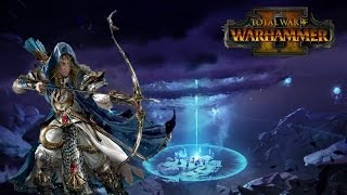Alith Anar, the Shadow King - Total War Warhammer 2 High Elves - Possible Legendary Lords