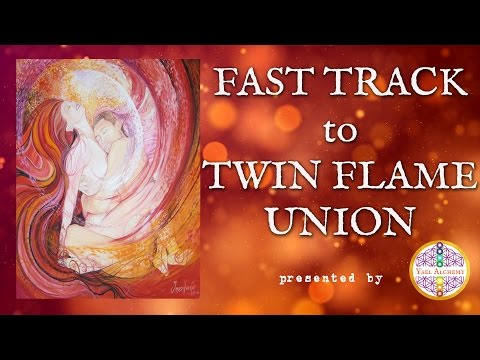 Fast Track Your Twin Flame Union
